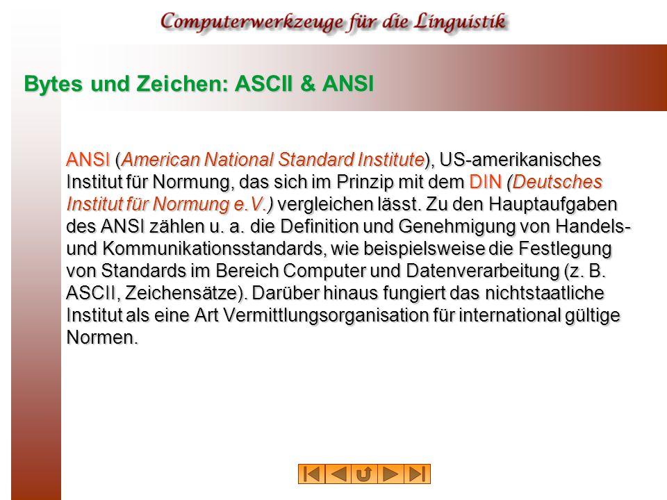 ANSI (American National Standard Institute), US-amerikanisches Institut für Normung, das sich im Prinzip mit dem DIN (Deutsches Institut für Normung e.V.) vergleichen lässt.