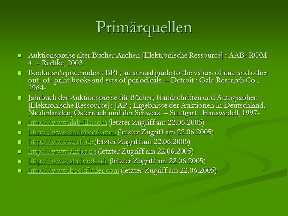 Primärquellen Auktionspreise alter Bücher Aachen [Elektronische Ressource] : AAB- ROM 4. – Radtke, 2003 Auktionspreise alter Bücher Aachen [Elektronis