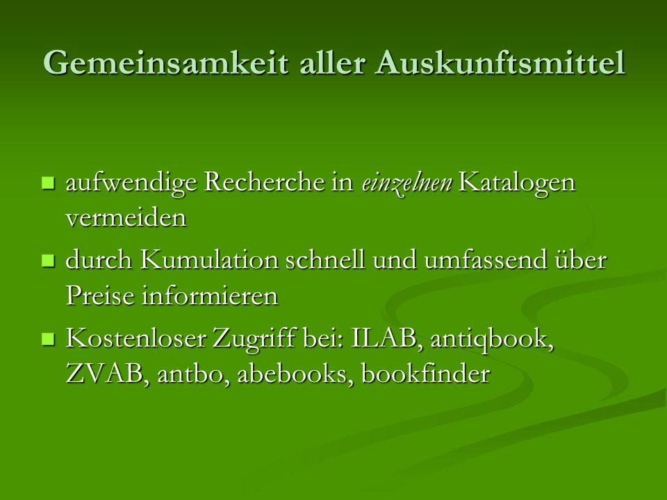 Gemeinsamkeit aller Auskunftsmittel aufwendige Recherche in einzelnen Katalogen vermeiden aufwendige Recherche in einzelnen Katalogen vermeiden durch