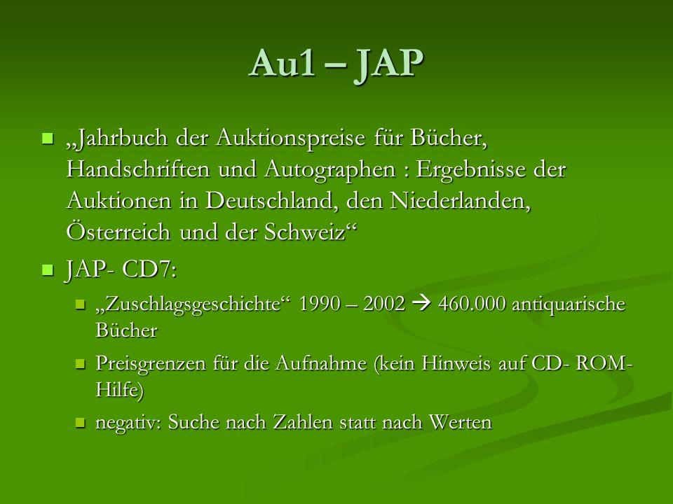 """Au1 – JAP """"Jahrbuch der Auktionspreise für Bücher, Handschriften und Autographen : Ergebnisse der Auktionen in Deutschland, den Niederlanden, Österrei"""