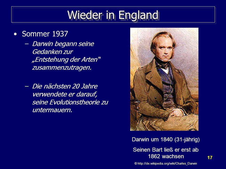 """17 Wieder in England Sommer 1937 –Darwin begann seine Gedanken zur """"Entstehung der Arten zusammenzutragen."""
