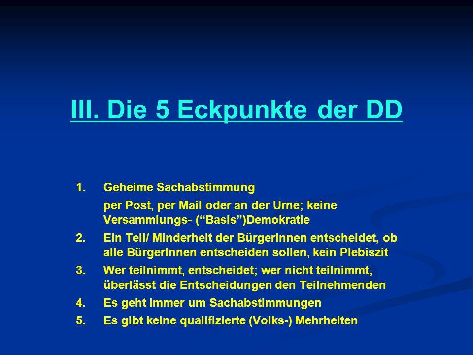 III. Die 5 Eckpunkte der DD 1.