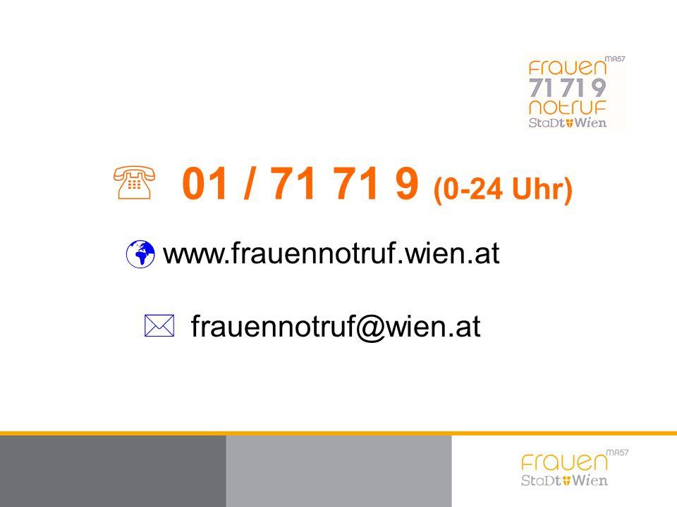 LOGO  frauennotruf@wien.at www.frauennotruf.wien.at  01 / 71 71 9 (0-24 Uhr)