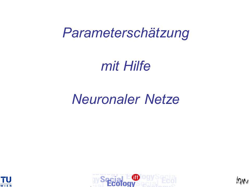 Parameterschätzung mit Hilfe Neuronaler Netze