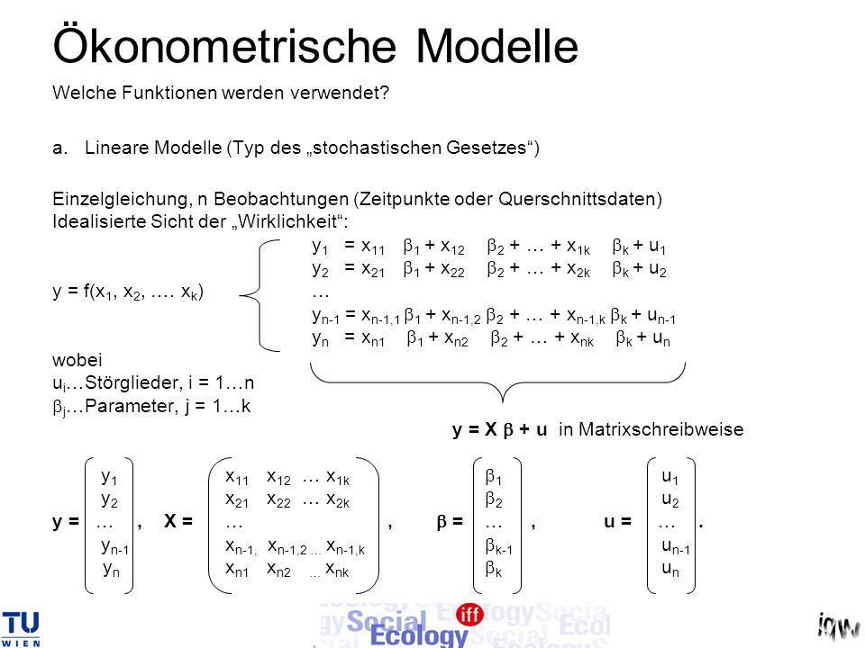 """Ökonometrische Modelle Welche Funktionen werden verwendet? a.Lineare Modelle (Typ des """"stochastischen Gesetzes"""") Einzelgleichung, n Beobachtungen (Zei"""