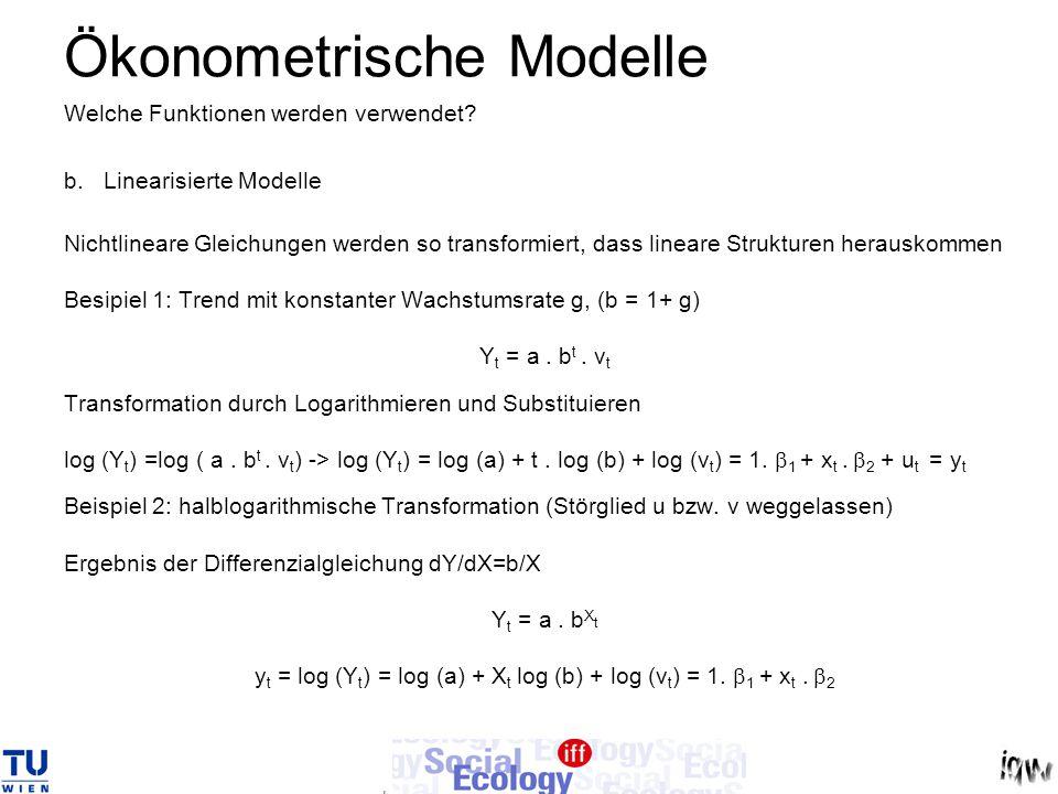 Ökonometrische Modelle Beispiel 3: Veränderungsraten g in Zeitreihen mit äqudistanten Punkten g(Y t ) = Y t / Y t-1 – 1 = (Y t - Y t-1 ) / Y t-1 =~ dY/dt.