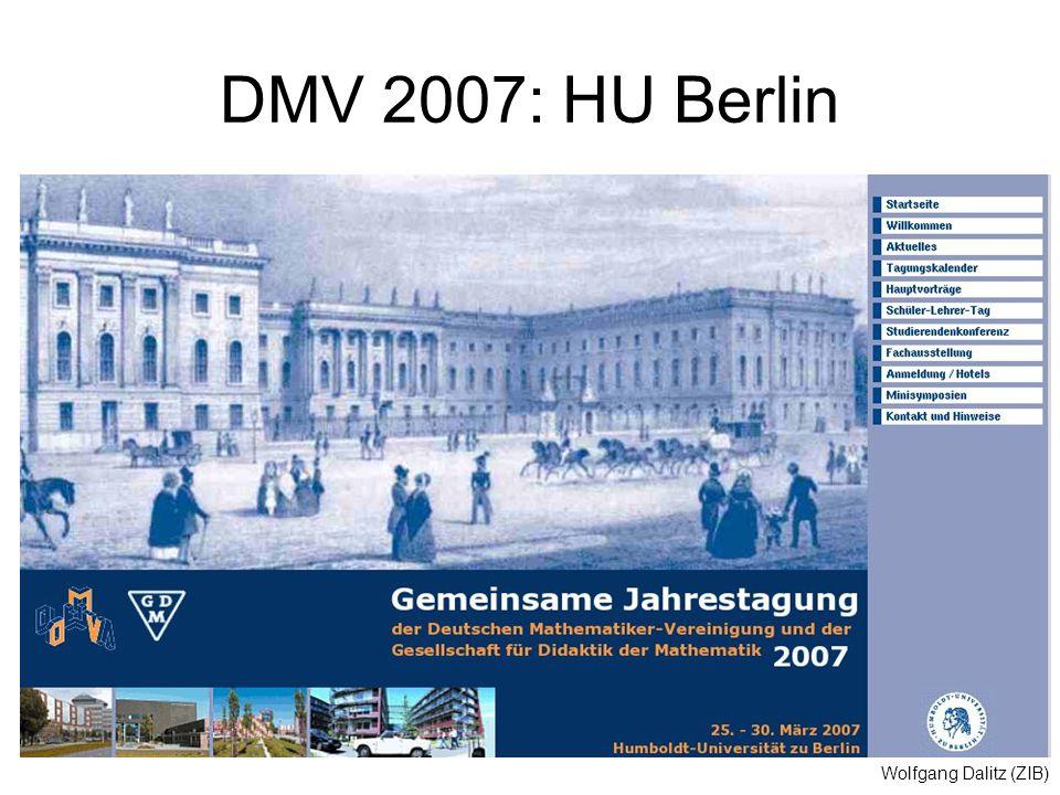 Wolfgang Dalitz (ZIB) DMV 2007: HU Berlin