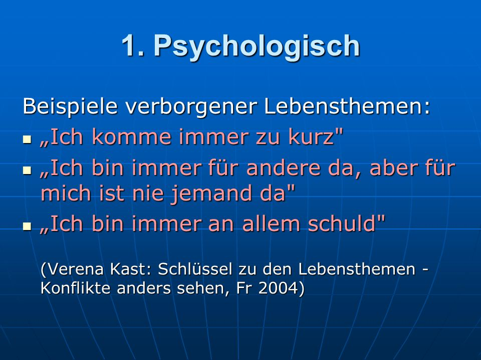 """1. Psychologisch Beispiele verborgener Lebensthemen: """"Ich komme immer zu kurz"""