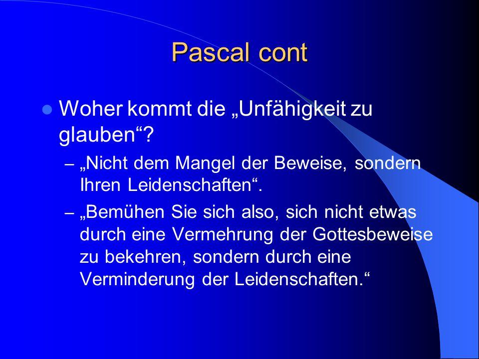 """Pascal cont Woher kommt die """"Unfähigkeit zu glauben ."""