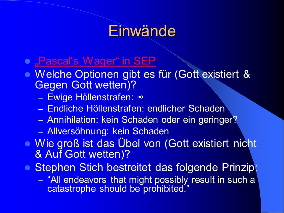 """Einwände """"Pascal's Wager in SEP Welche Optionen gibt es für (Gott existiert & Gegen Gott wetten)."""