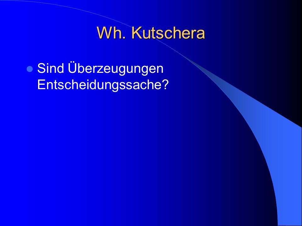 """Franz von Kutschera Drei Sinne von """"glauben – Jemand glaubt, daß etwas der Fall ist."""