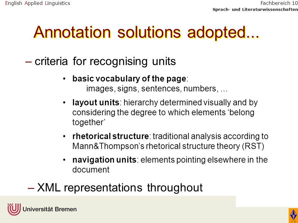English Applied Linguistics Sprach- und Literaturwissenschaften Fachbereich 10 Annotation solutions adopted... –criteria for recognising units basic v