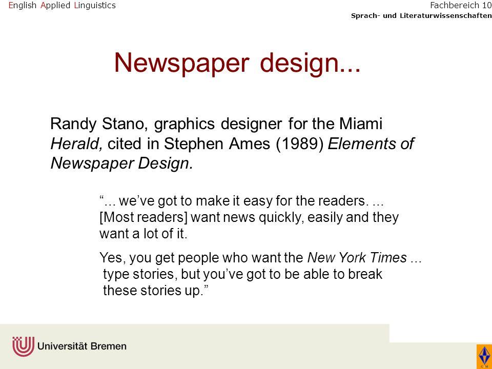 English Applied Linguistics Sprach- und Literaturwissenschaften Fachbereich 10 Newspaper design... Randy Stano, graphics designer for the Miami Herald
