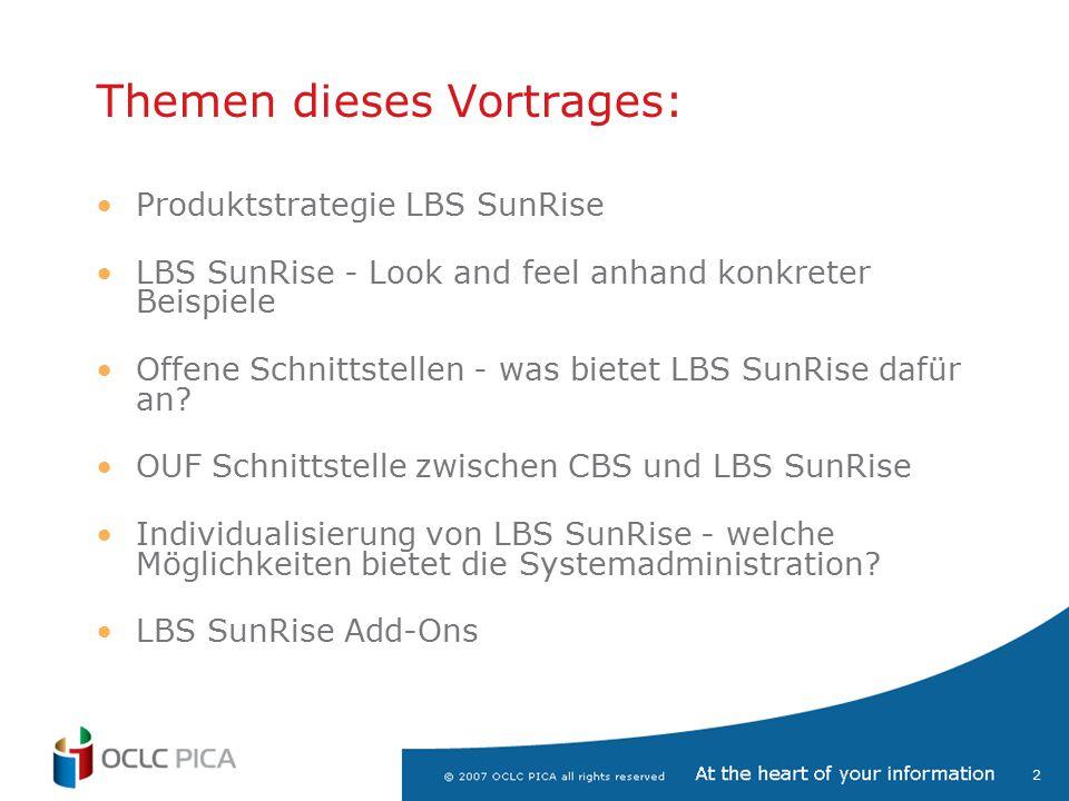 3 Infoguide LBS3 LBS Sunrise Produktstrategie für LBS & SunRise PSI Sunrise PSI NextGen