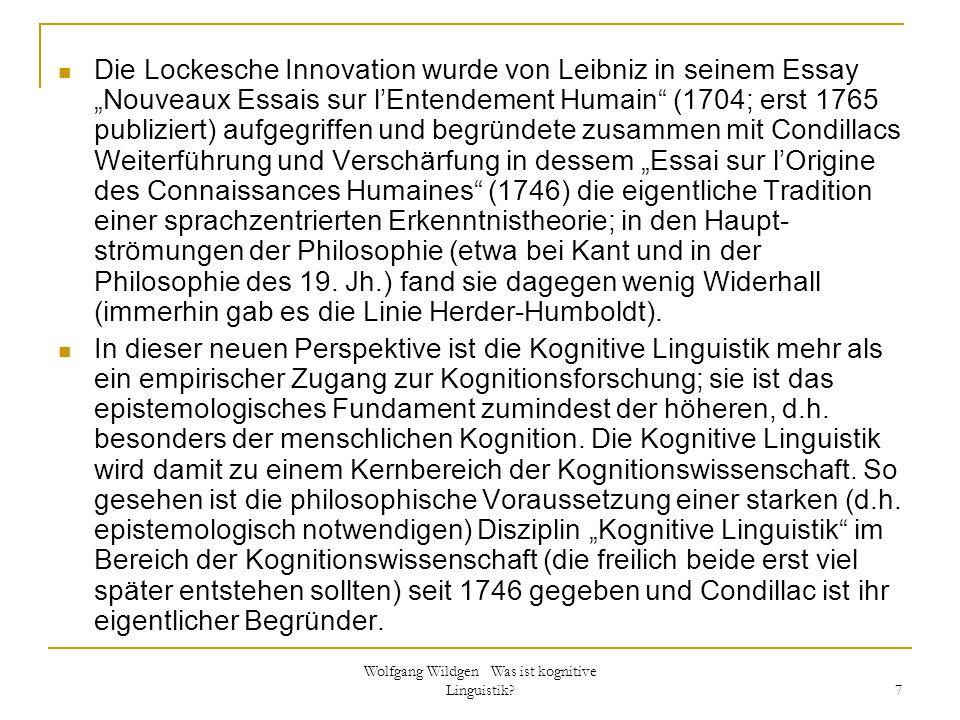 """Wolfgang Wildgen Was ist kognitive Linguistik? 7 Die Lockesche Innovation wurde von Leibniz in seinem Essay """"Nouveaux Essais sur l'Entendement Humain"""""""