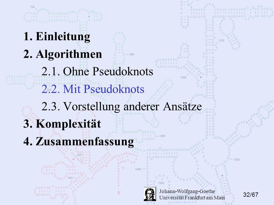 32/67 Johann-Wolfgang-Goethe Universität Frankfurt am Main 1.