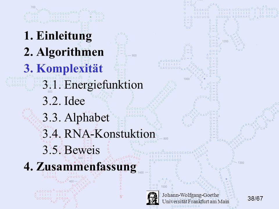 38/67 Johann-Wolfgang-Goethe Universität Frankfurt am Main 1.