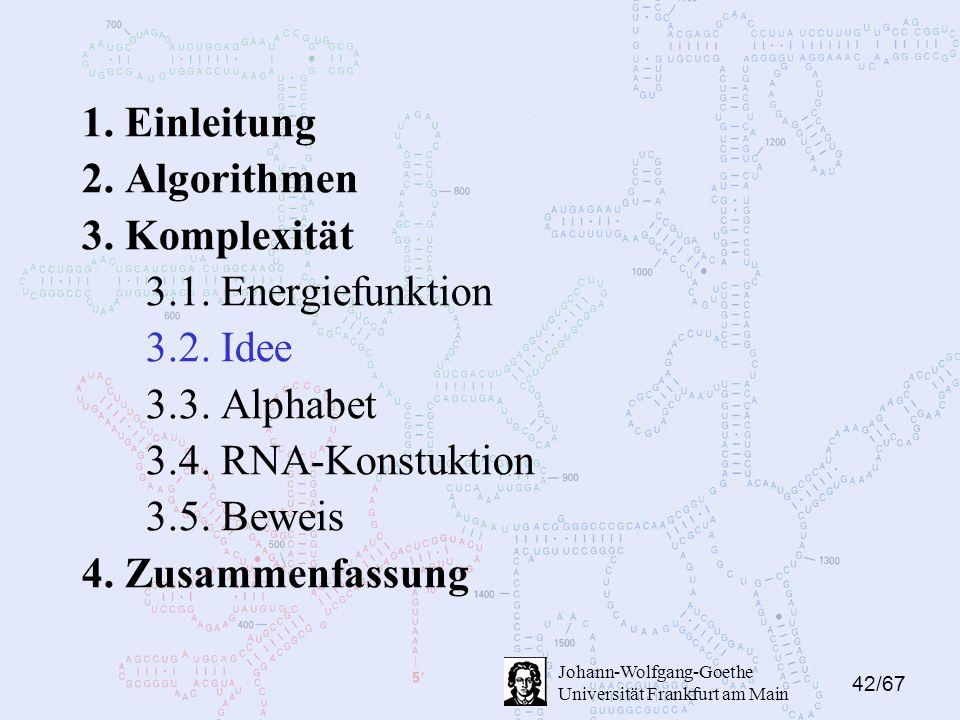 42/67 Johann-Wolfgang-Goethe Universität Frankfurt am Main 1.