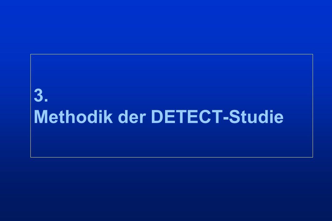 3. Methodik der DETECT-Studie