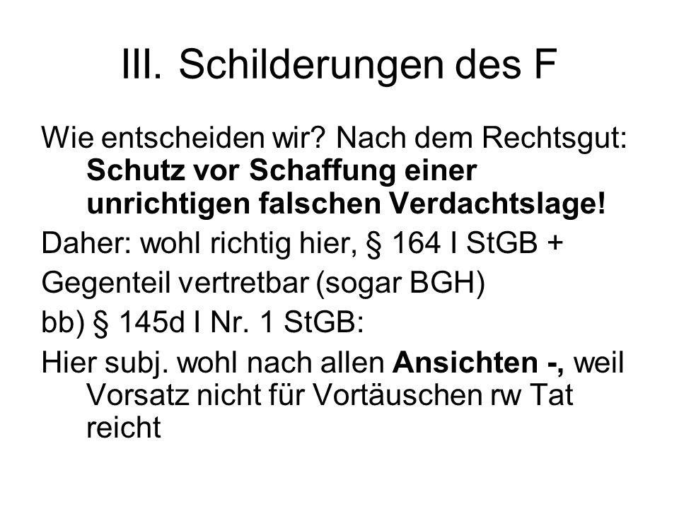 III. Schilderungen des F Wie entscheiden wir.