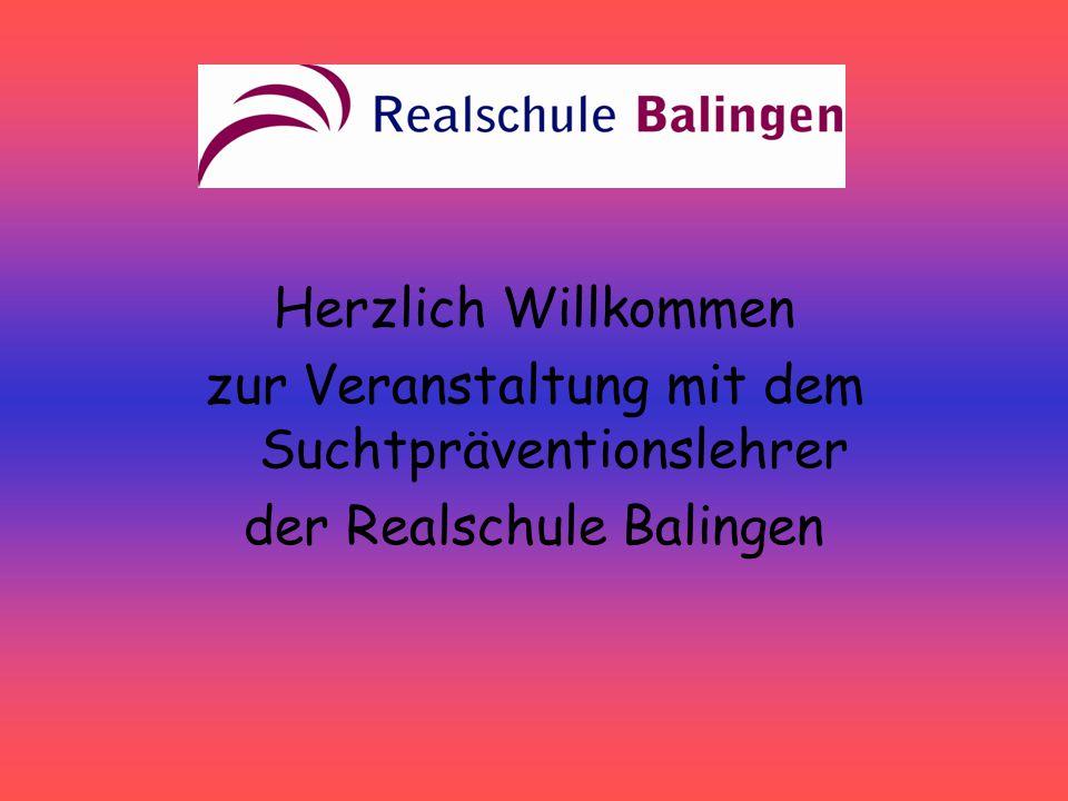 Herzlich Willkommen zur Veranstaltung mit dem Suchtpräventionslehrer der Realschule Balingen