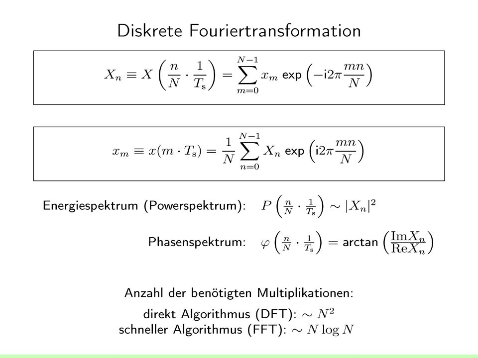 17 Diskrete Fourier--Transformation