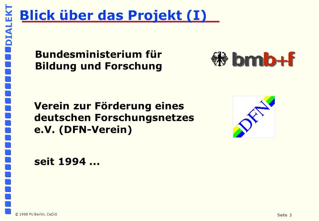 Seite 14 © 1998 FU Berlin, CeDiS DIALEKT Mehr Infos...