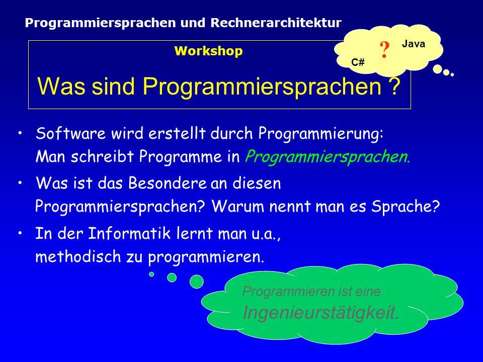Workshop Was sind Programmiersprachen .