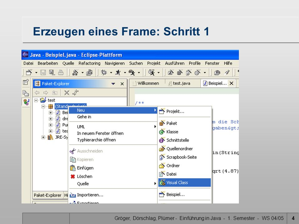 Gröger, Dörschlag, Plümer - Einführung in Java - 1. Semester - WS 04/0515 Ändern des Layouts