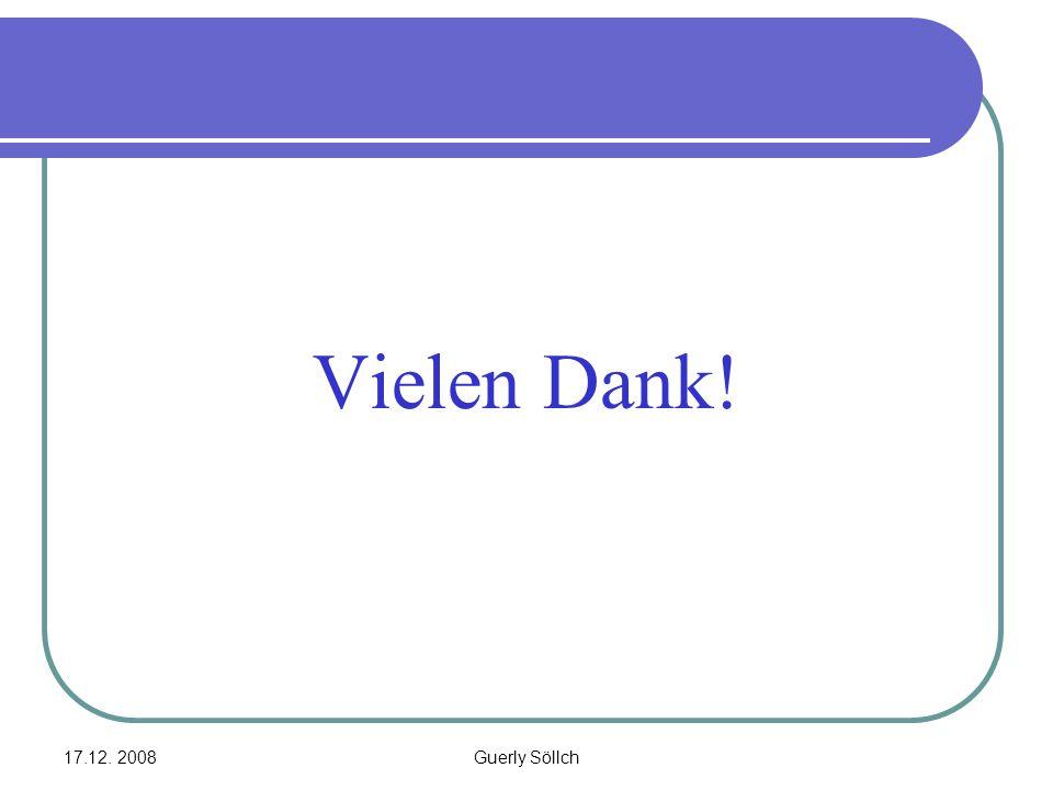 17.12. 2008Guerly Söllch Vielen Dank!