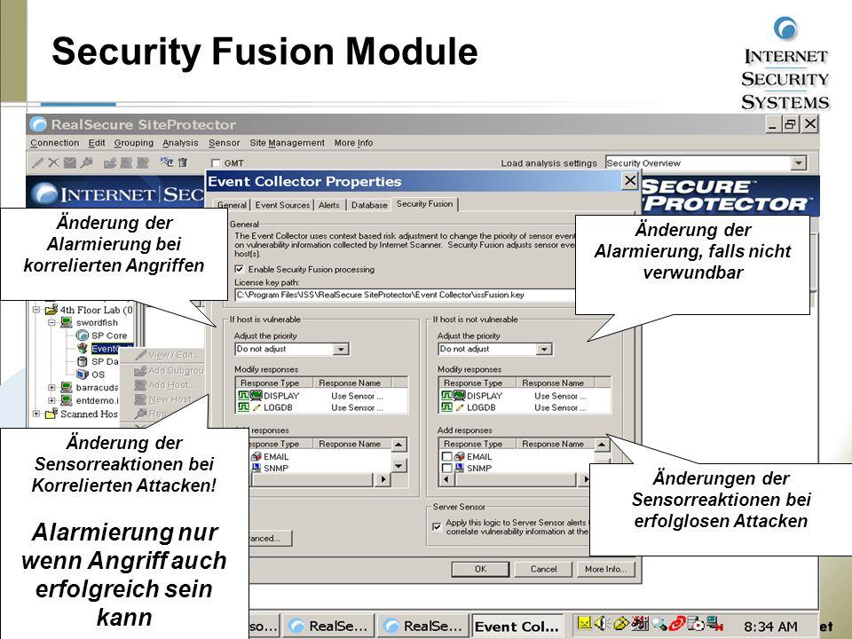 Security Fusion Module Änderung der Alarmierung, falls nicht verwundbar Änderung der Alarmierung bei korrelierten Angriffen Änderung der Sensorreaktionen bei Korrelierten Attacken.