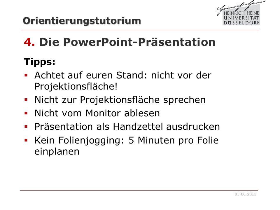 Orientierungstutorium 4. Die PowerPoint-Präsentation  So sollte es nicht aussehen!  Bestimmt nicht!  Ganz und gar nicht! 03.06.2015