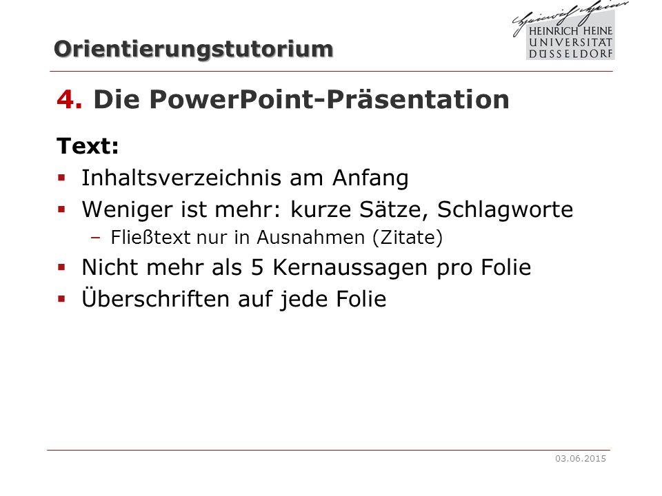 Orientierungstutorium 3. Die Präsentation  Selektive Aufarbeitung der Literatur: Was muss mein Publikum wissen?  Visualisieren: PowerPoint, Tafel… 
