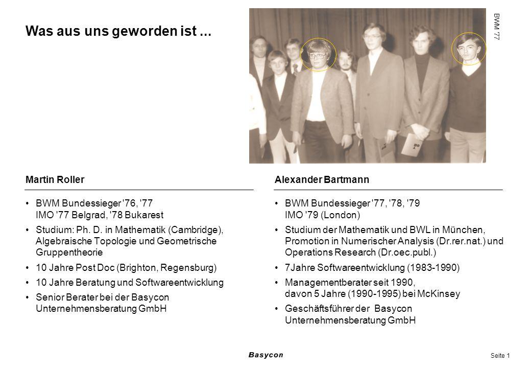 Seite 1 BWM Bundessieger '76, '77 IMO '77 Belgrad, '78 Bukarest Studium: Ph. D. in Mathematik (Cambridge), Algebraische Topologie und Geometrische Gru