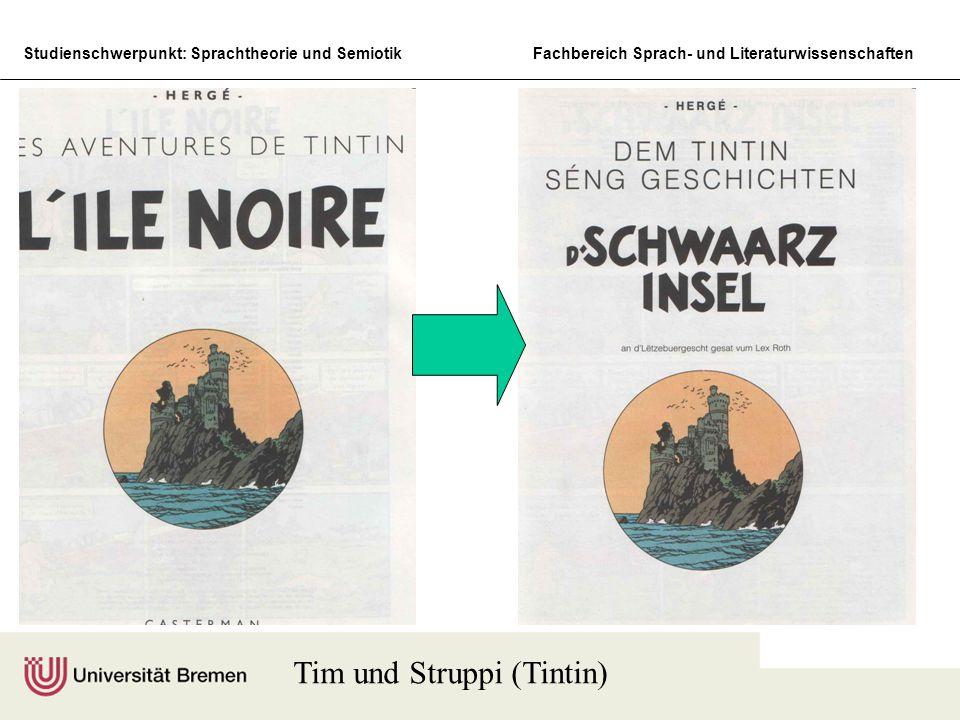 Studienschwerpunkt: Sprachtheorie und SemiotikFachbereich Sprach- und Literaturwissenschaften Tim und Struppi (Tintin)