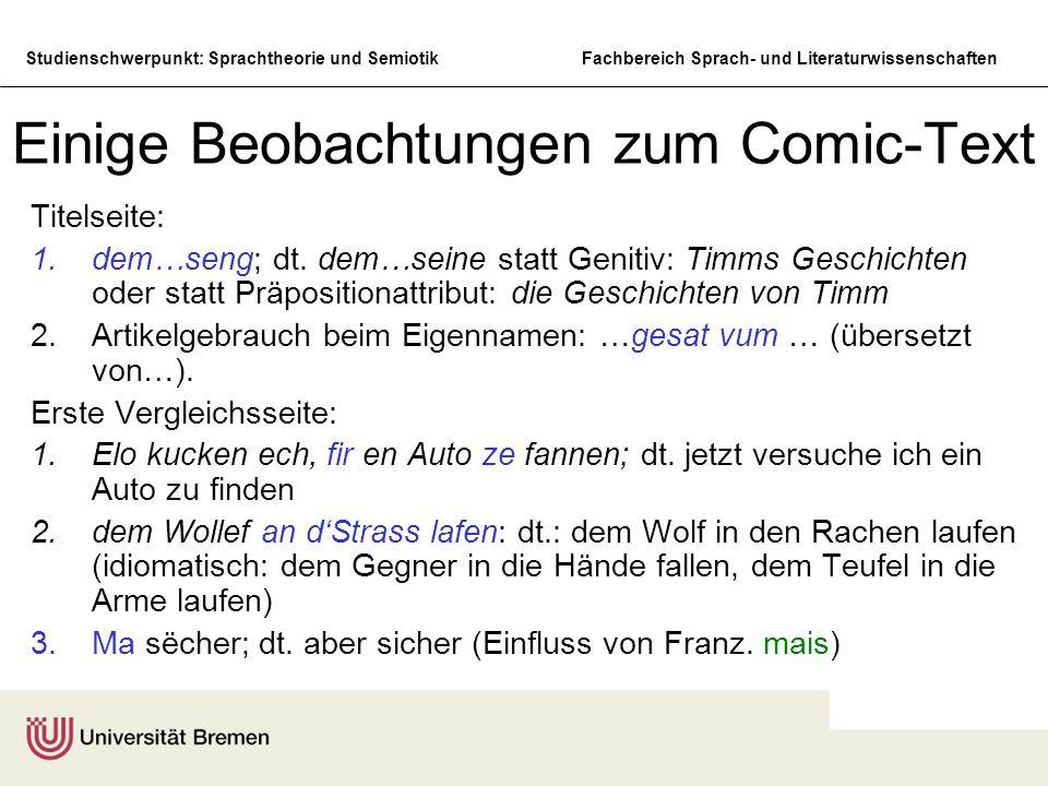 Studienschwerpunkt: Sprachtheorie und SemiotikFachbereich Sprach- und Literaturwissenschaften Einige Beobachtungen zum Comic-Text Titelseite: 1.dem…se