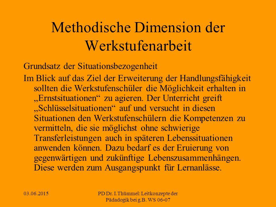 03.06.2015PD Dr. I.Thümmel: Leitkonzepte der Pädadogik bei g.B.