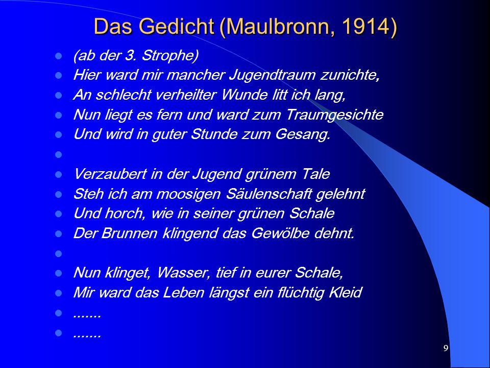 9 Das Gedicht (Maulbronn, 1914) (ab der 3.