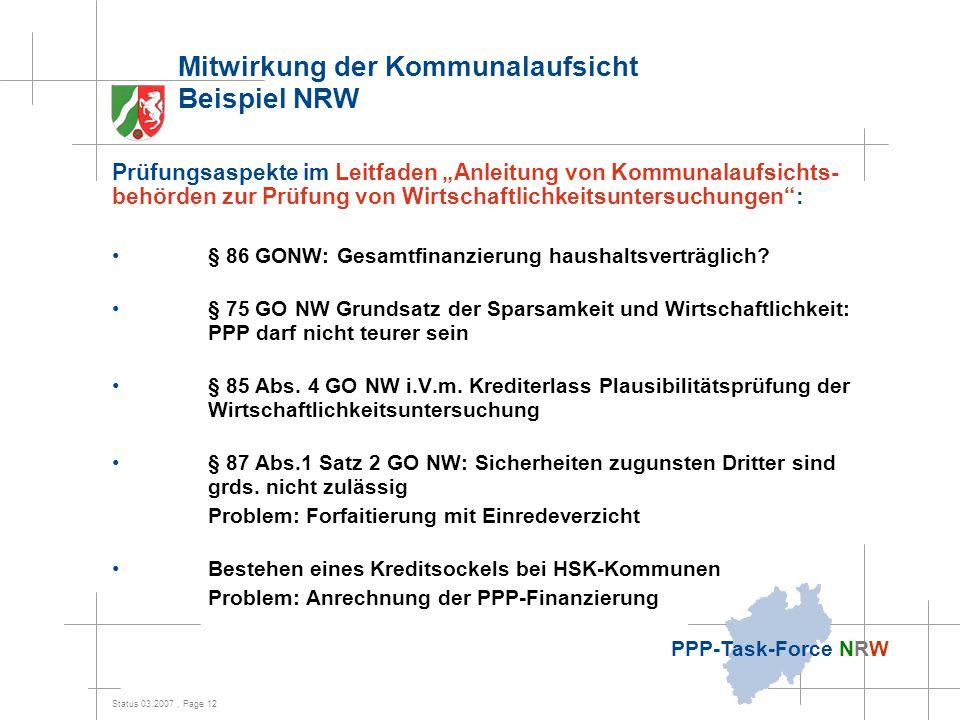 """Status 03.2007, Page 12 PPP-Task-Force NRW Mitwirkung der Kommunalaufsicht Beispiel NRW Prüfungsaspekte im Leitfaden """"Anleitung von Kommunalaufsichts-"""
