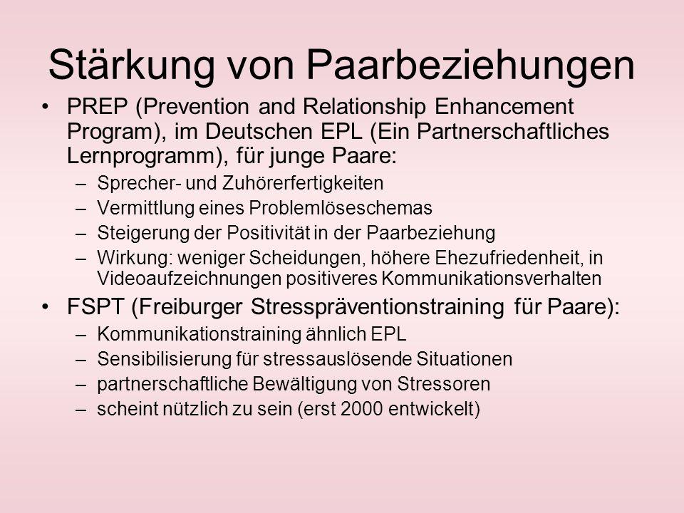 Arten von Prävention Primäre Prävention: Entwicklungsoptimierung von Paar- und Familienbeziehungen über das durchschnittliche Niveau hinaus Sekundäre