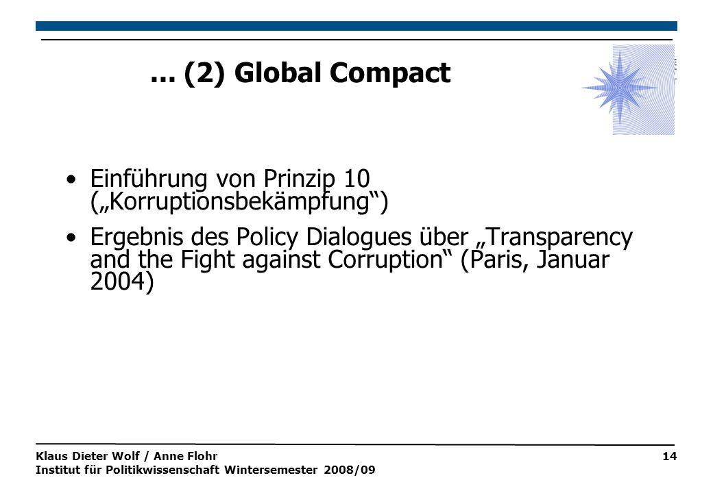 Klaus Dieter Wolf / Anne Flohr Institut für Politikwissenschaft Wintersemester 2008/09 14...
