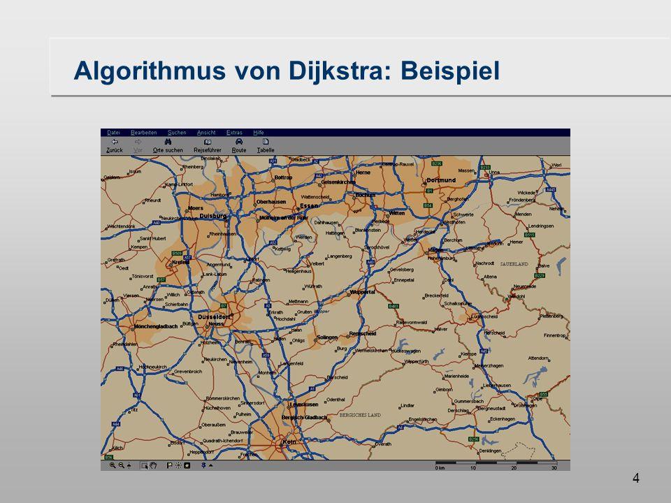 3 Übersicht Vorlesung I der kürzeste Weg von A nach B in einem Netz Beispiel Problemstellung Animation des Algorithmus Formulierung des Algorithmus in Pseudocode erforderliche Datenstrukturen