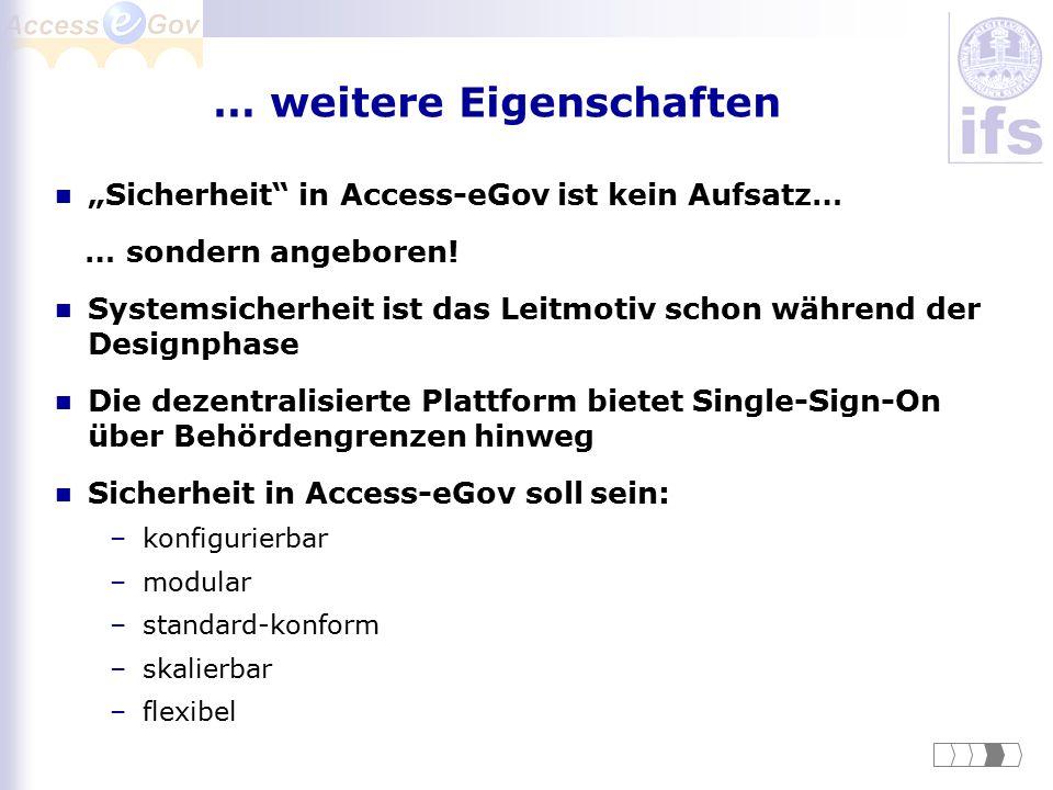 """… weitere Eigenschaften """"Sicherheit"""" in Access-eGov ist kein Aufsatz… … sondern angeboren! Systemsicherheit ist das Leitmotiv schon während der Design"""