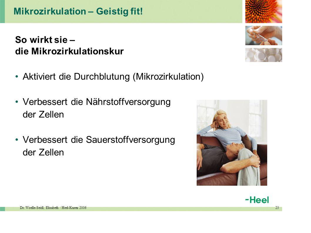 Dr. Woelle-Seidl, Elisabeth / Heel-Kuren 200623 Mikrozirkulation – Geistig fit.