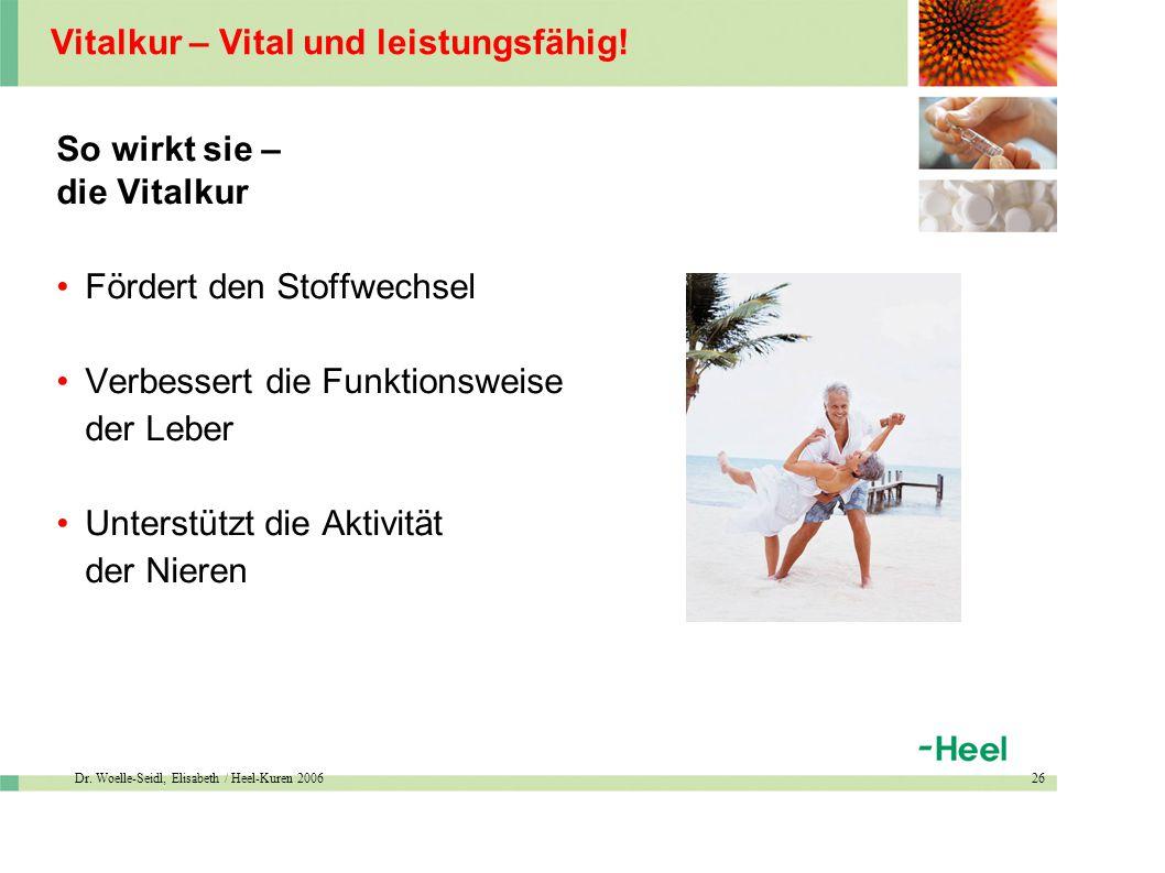 Dr. Woelle-Seidl, Elisabeth / Heel-Kuren 200626 Vitalkur – Vital und leistungsfähig.