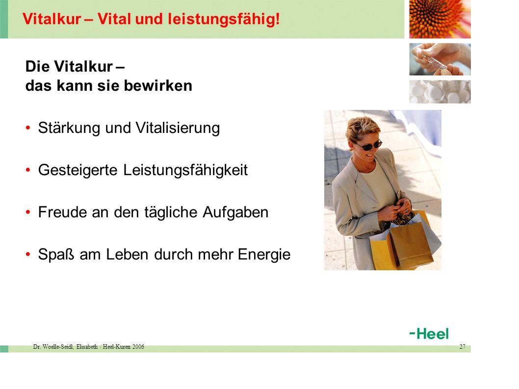 Dr. Woelle-Seidl, Elisabeth / Heel-Kuren 200627 Vitalkur – Vital und leistungsfähig.