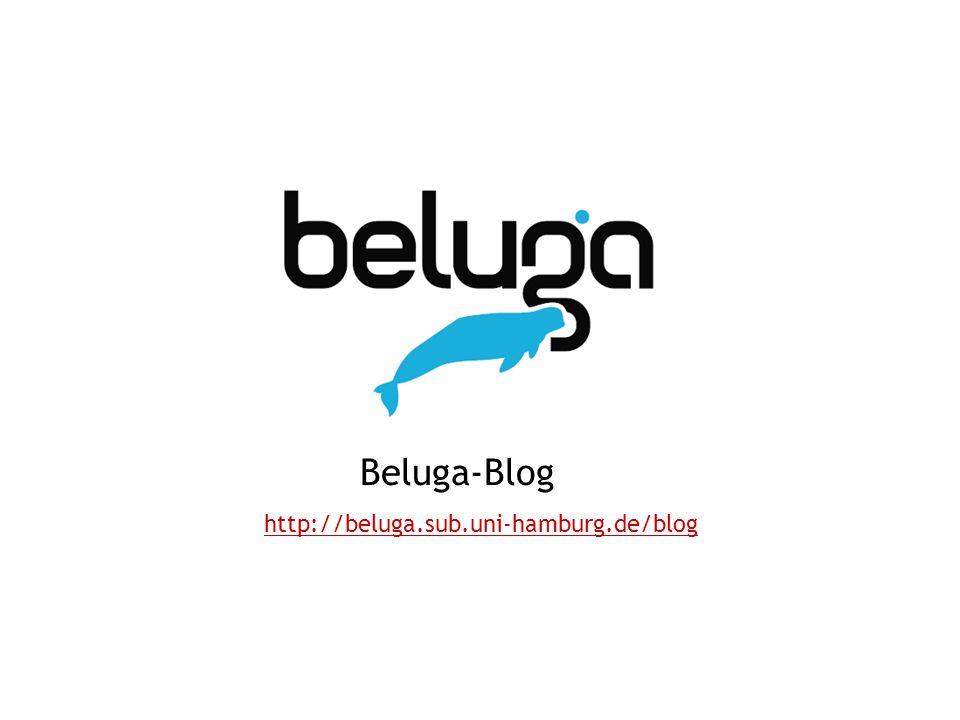 Beluga-Blog http://beluga.sub.uni-hamburg.de/blog