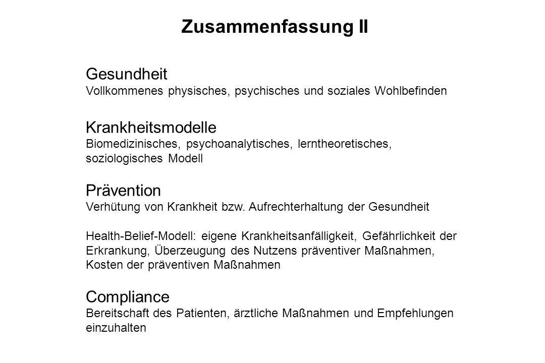 Gesundheit Vollkommenes physisches, psychisches und soziales Wohlbefinden Krankheitsmodelle Biomedizinisches, psychoanalytisches, lerntheoretisches, s
