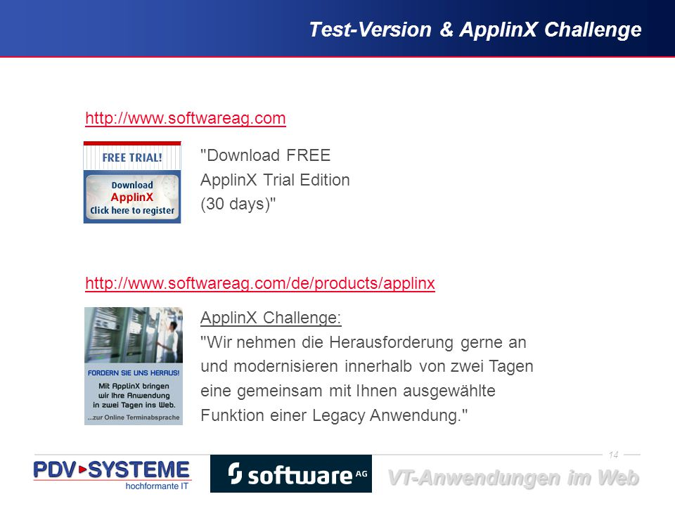 14 VT-Anwendungen im Web Test-Version & ApplinX Challenge http://www.softwareag.com http://www.softwareag.com/de/products/applinx