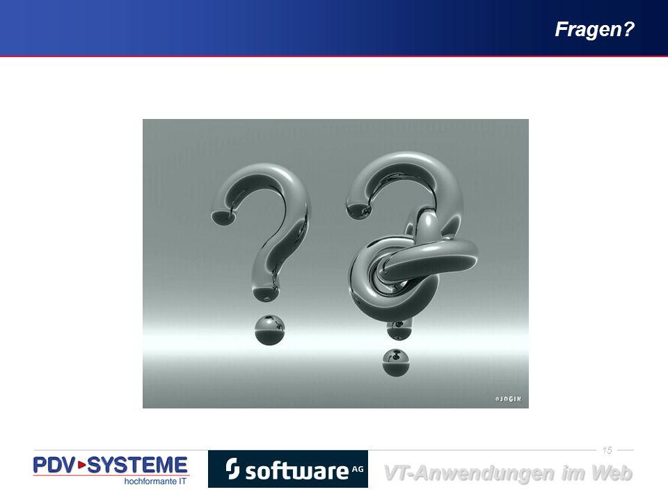 15 VT-Anwendungen im Web Fragen?